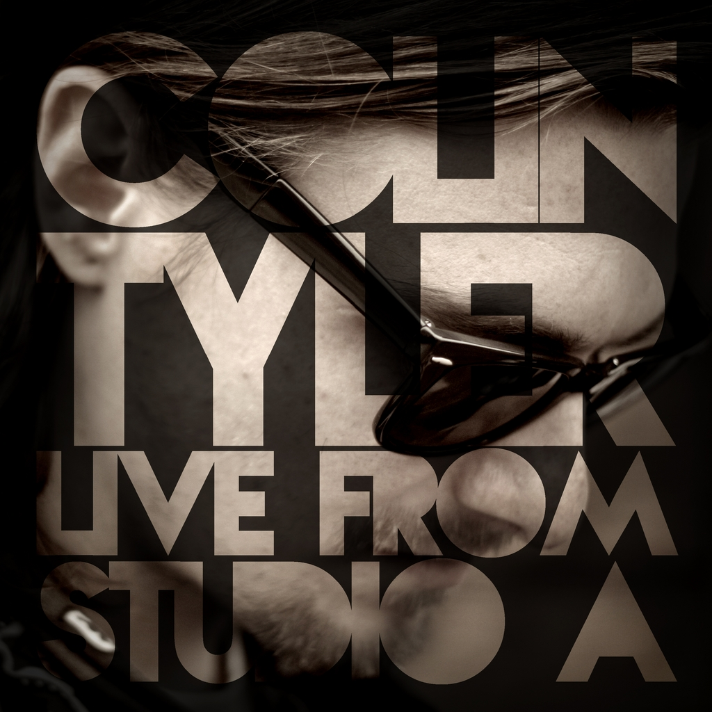 "COLIN TYLER: ""Live From Studio A"" Ready For Release"