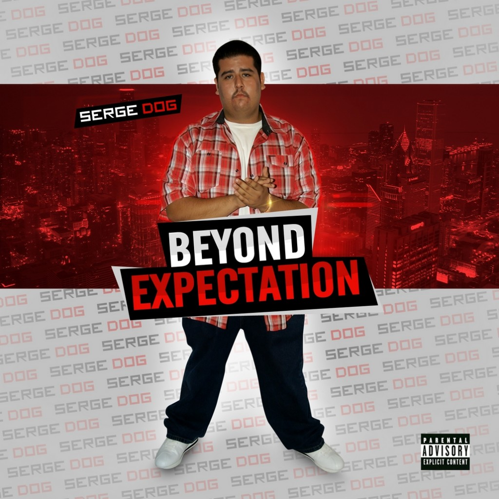 """SERGE DOG: """"Beyond Expectation"""" The Chicano Rapper From Arizona!"""