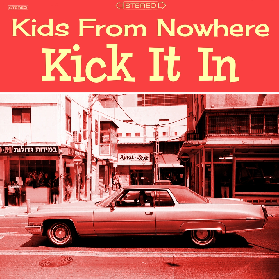 """KIDS FROM NOWHERE Release Debut Album """"Kick It In"""""""