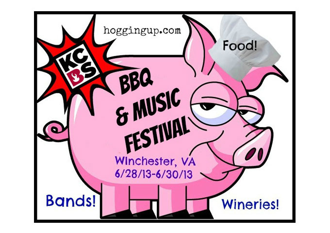 """Hogging Up BBQ & Music Festival"" in Winchester, Virginia June 28-30th 2013"