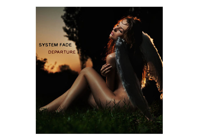 """System Fade: """"Departure"""" Beautiful, Creative and Clean Electronica"""