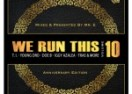 """We Run This Vol. 10"" Two Hours Of Urban Music Mixed By Dj Mr.E"