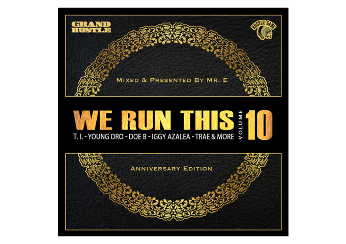 """""""We Run This Vol. 10"""" Two Hours Of Urban Music Mixed By Dj Mr.E"""