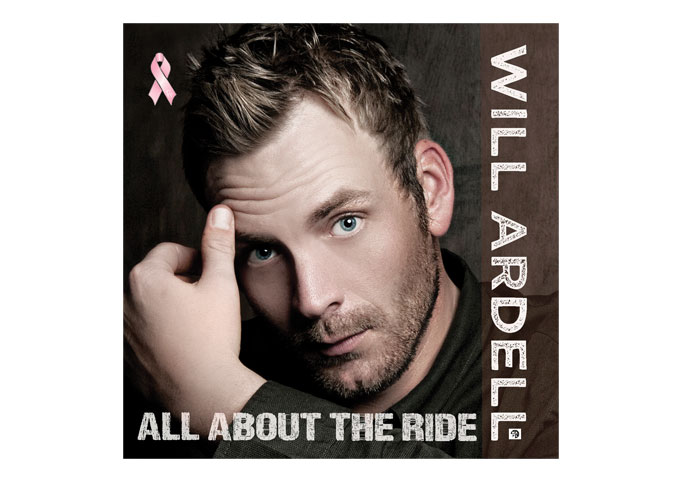 """Will Ardell: """"All About The Ride"""" Paints Pictures That Take You Straight To The Core Of Your Emotions"""
