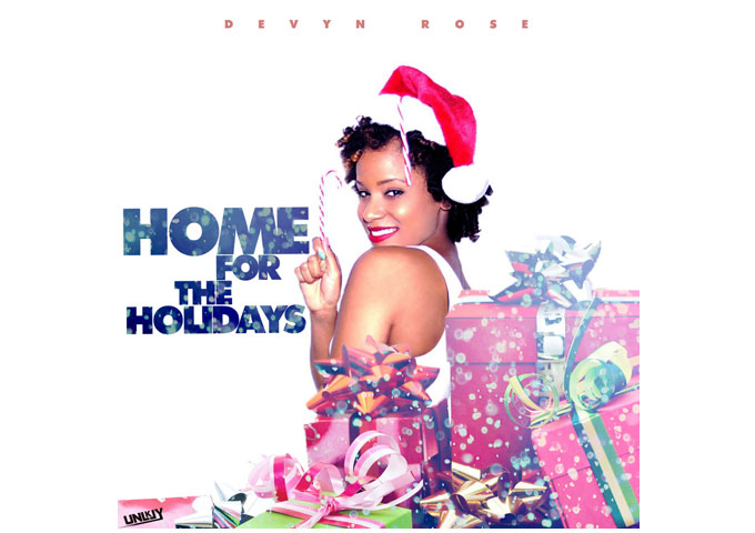 """Devyn Rose: """"Home for the Holidays"""" Fun, Upbeat and Totally Listener Friendly!"""