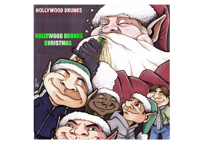 Hollywood Drunks Christmas: This Album Will Knock You Off Your Feet!