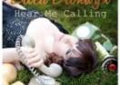 "Erica Bronwyn: ""Hear Me Calling"" Stellar and Passionate"