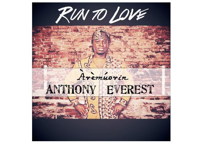 """Anthony Everest: """"Run To Love"""" -A Generous Give Back Project"""