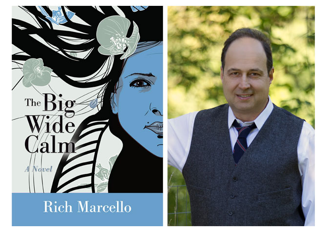 """Rich Marcello: """"The Big Wide Calm"""" – A young woman's journey to find herself and create the perfect album"""