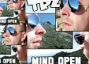 TRZ: 'Mind Open' – Really is Tight and it Comes with a Lot of Originality and Creativity