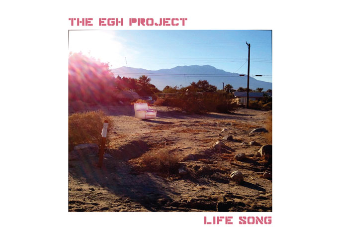 """The EGH project launches first album """"Life Song"""" on new label"""