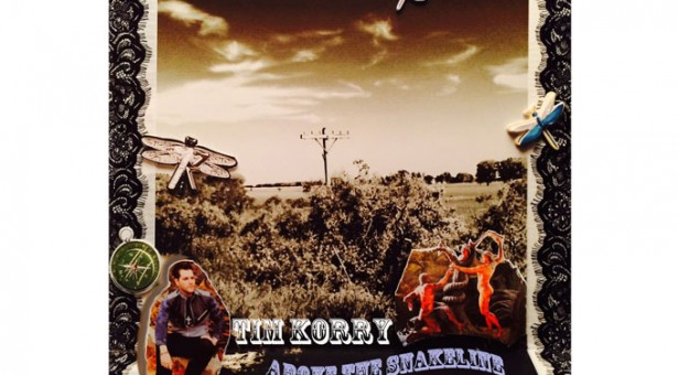 """Tim Korry to Release a Remastered and Re-Energized CD Entitled """"Above the Snakeline"""""""