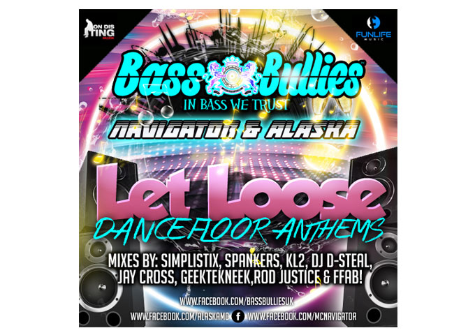 """""""Let Loose"""" another monster anthem from the BassBullies"""