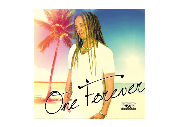 """iakopo releases new single """"One Forever"""""""