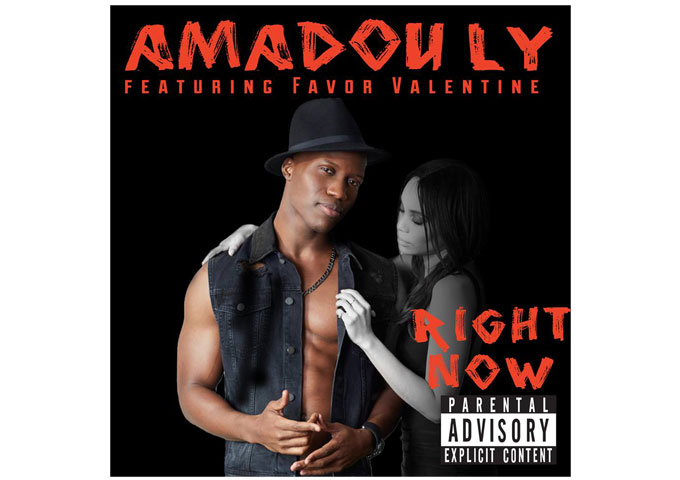 """Amadou Ly: """"Right Now (feat. Favor Valentine)"""" – the music rings with self-awareness and truthfulness"""