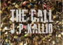 """J.P. Kallio: """"The Call"""" -Packed full of words that mean something and read like poetry"""