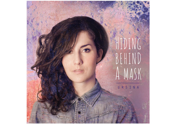 "Ursina – ""Hiding Behind A Mask EP"" – folk pop with hints of indie rock"