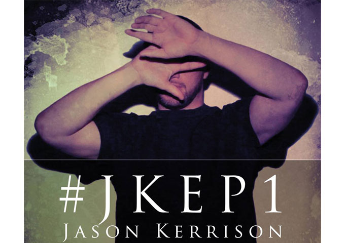 "Jason Kerrison: New Ep ""#JKEP1"" and collaboration with The Hip Op-eration Crew"