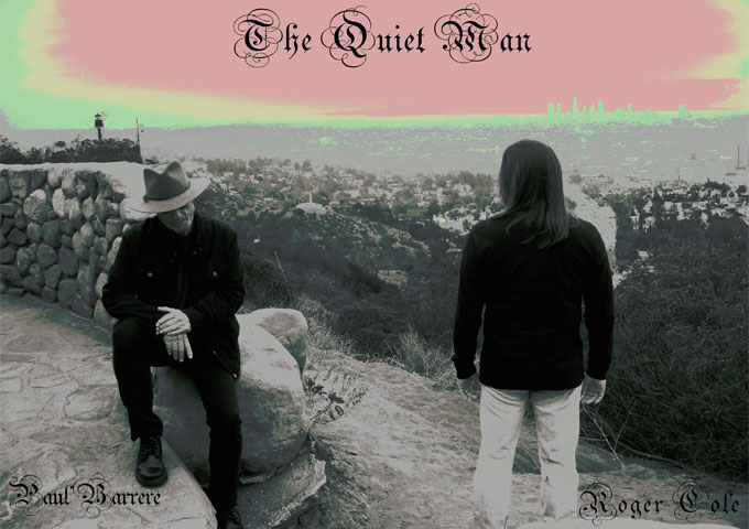 "Paul Barrere & Roger Cole: ""The Quiet Man"" – a true level of creative excellence"