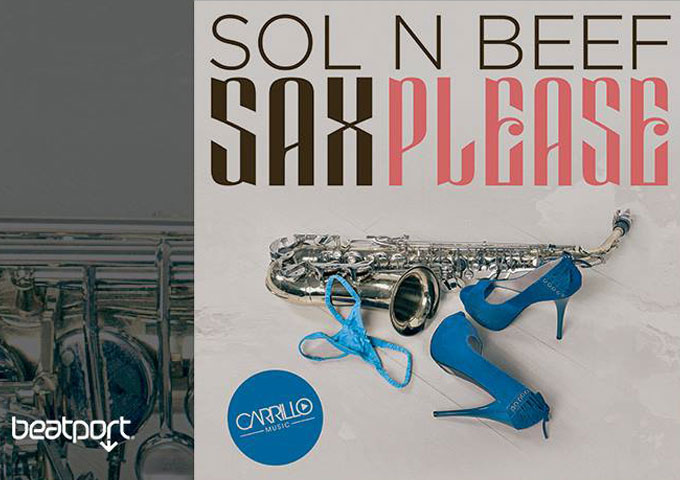 """Sol N Beef: """"Sax Please"""" – the horns blend flawlessly with bass kicks and synths!"""