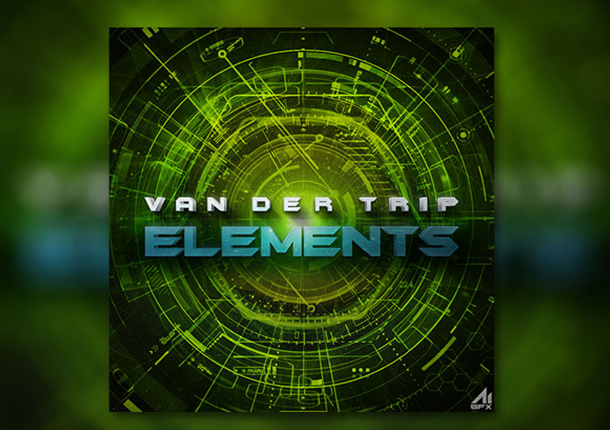 "Van Der Trip: ""ELEMENTS"" – is awash with emotion, subtle effects, and a careful application of symmetry and rhythm"