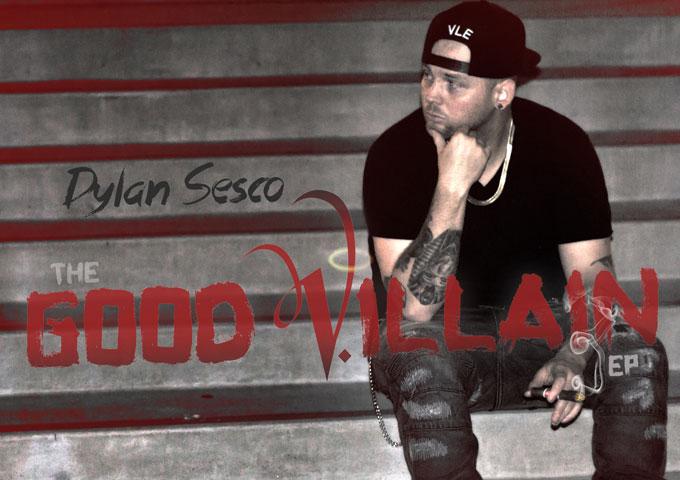 "Dylan Sesco: ""Good Villain EP"" – heartfelt and sincere"