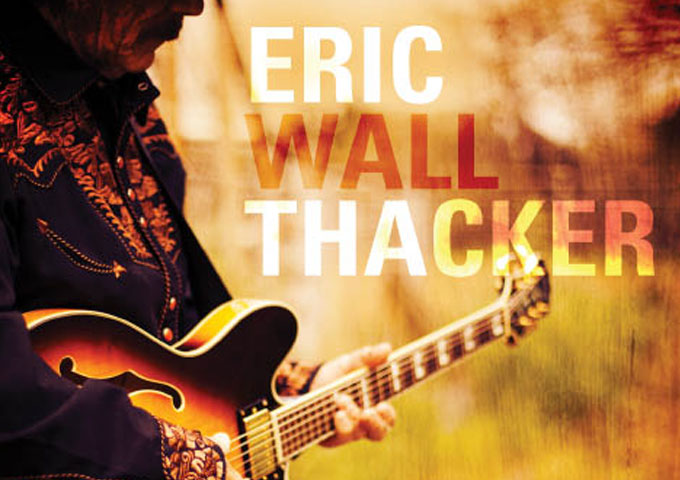 """Eric Wall Thacker: """"When You See Gabriel"""" – an authentic Country sound!"""