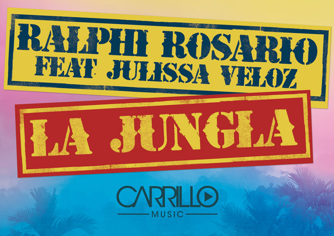 La Jungla by Ralphi Rosario ft. Julissa Veloz – keep you grooving and moving!