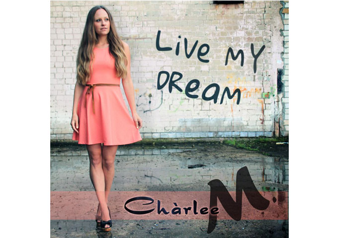 """Chàrlee M. publishes her dance pop song – """"Live my Dream"""""""