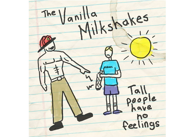 "The Vanilla Milkshakes: ""Tall People Have No Feelings"" enlists an underlining layer of honesty"