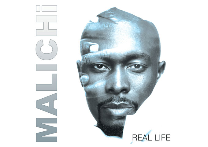 "Malichi: ""Real Life"" – for anyone who desires their music on a higher plain!"