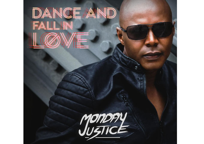 """Monday Justice: """"Dance and Fall In Love"""" from the forthcoming album """"Monday."""""""
