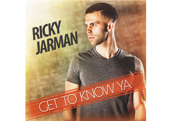 """Ricky Jarman: """"Get To Know Ya"""" – a shake-your-ass, R&B inflected Pop track!"""