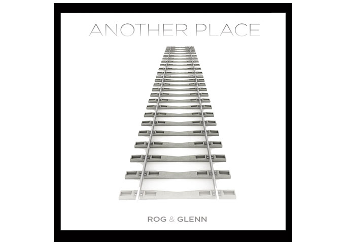 """Another Place"" – The beauty of Rog & Glenn is their ability to evoke a landscape, musically"