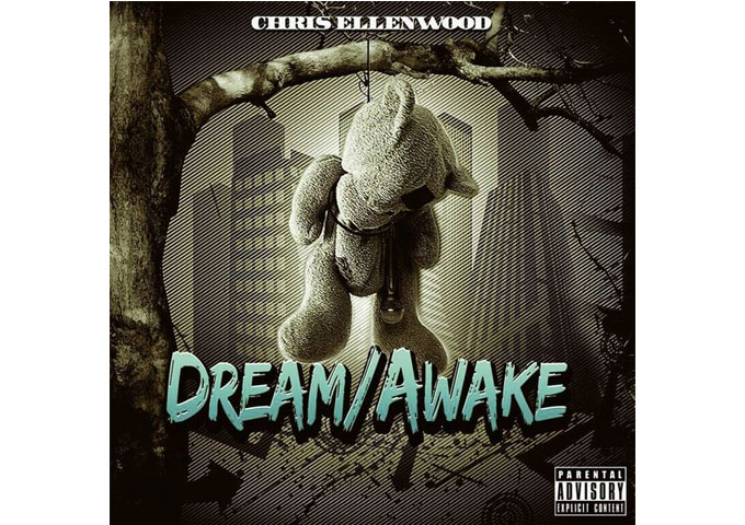 "Chris Ellenwood: ""DREAM/AWAKE"" – advanced lyricism and eye-opening concepts"