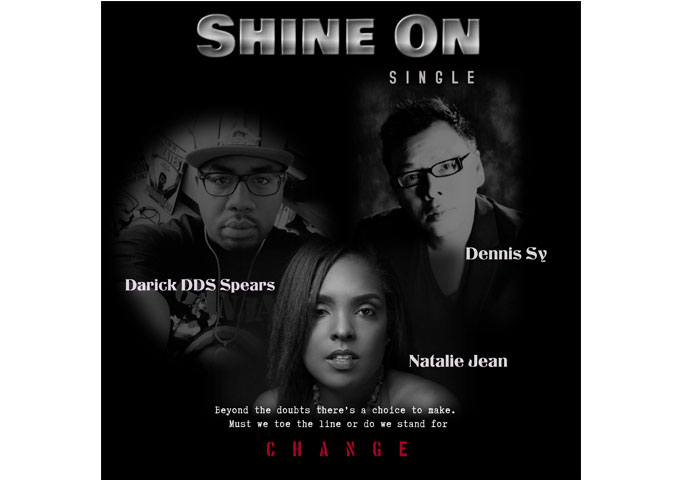 """SHINE ON"": Dennis Sy featuring Natalie Jean and Darick DDS Spears – evokes numerous emotions and thoughts"