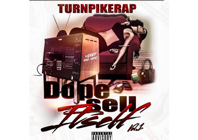 """""""Dope Sell Itself Vol.1"""" superbly plays to TURNPIKERAP's strengths"""
