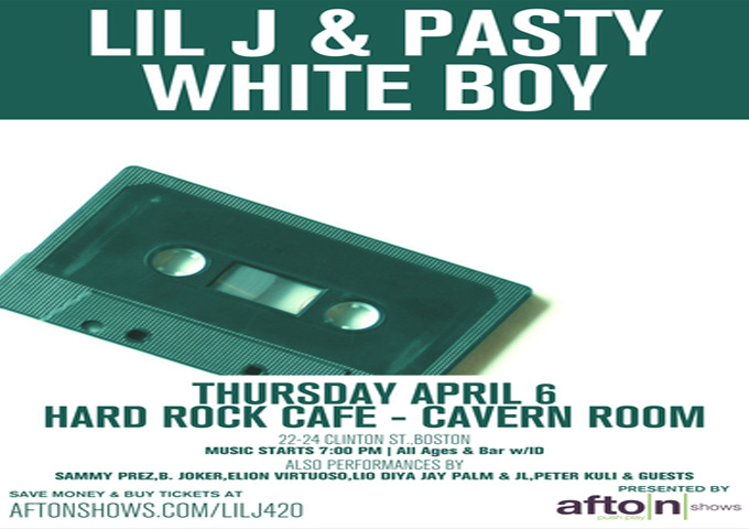 LIL J & PASTY WHITE BOY TO PERFORM LIVE AT THE HARD ROCK CAFE BOSTON!