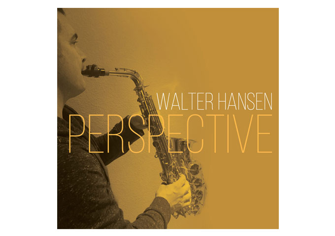 """Walter Hansen: """"Perspective"""" – each song has its own particular 'perspective'"""