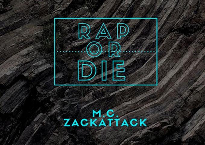 """M.C. ZackAttack: """"Rap Or Die!"""" – on his daily grind!"""