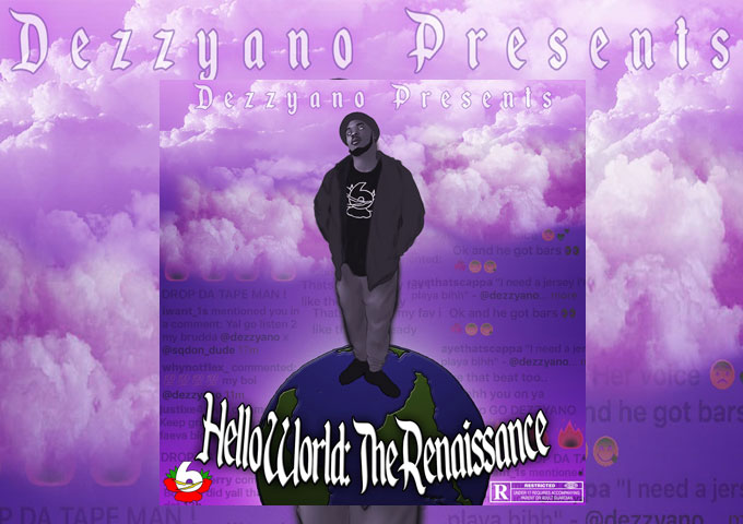 """Dezzyano: """"Hello World: The Renaissance"""" – a cohesive feel and tone throughout the album"""