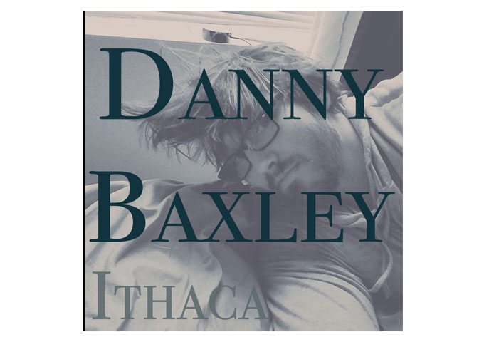 """Danny Baxley: """"Ithaca"""" – There are no rules; there are no limits"""
