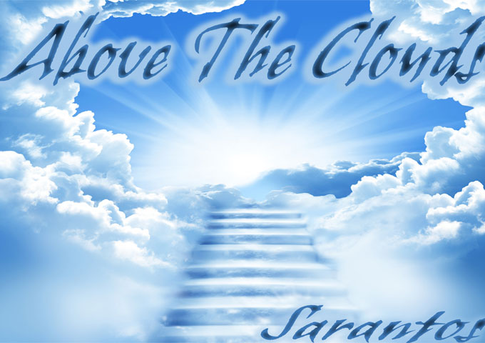 """Sarantos: """"Above The Clouds"""" – confident, eloquently colloquial and truly inspiring"""