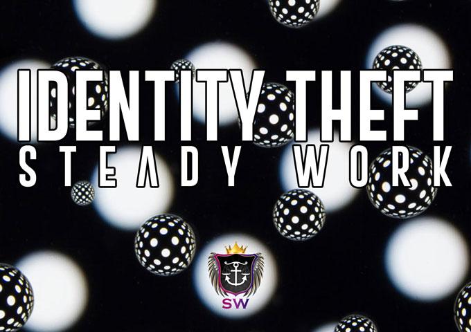 "Steady Work: ""Identity Theft"" – full of sonic gems!"