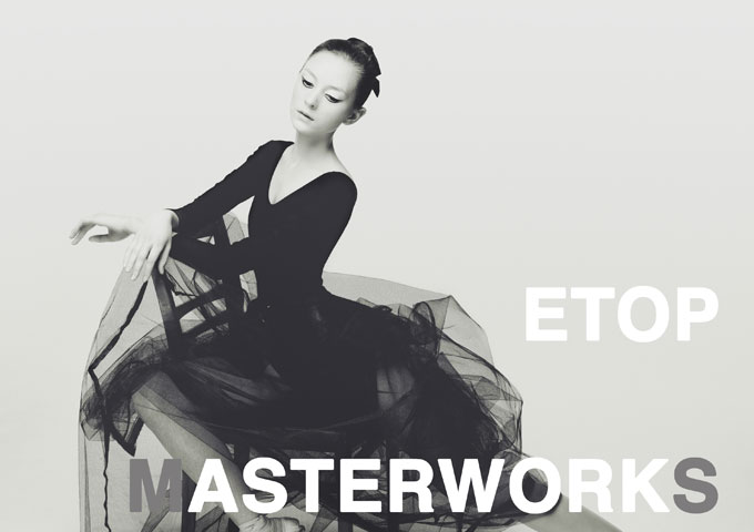"""Etop: """"Masterworks"""" is ground-breaking and innovative"""