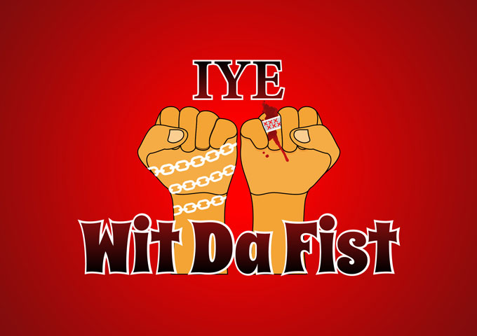"""IYE: """"Wit Da Fist"""" gets right down to business!"""