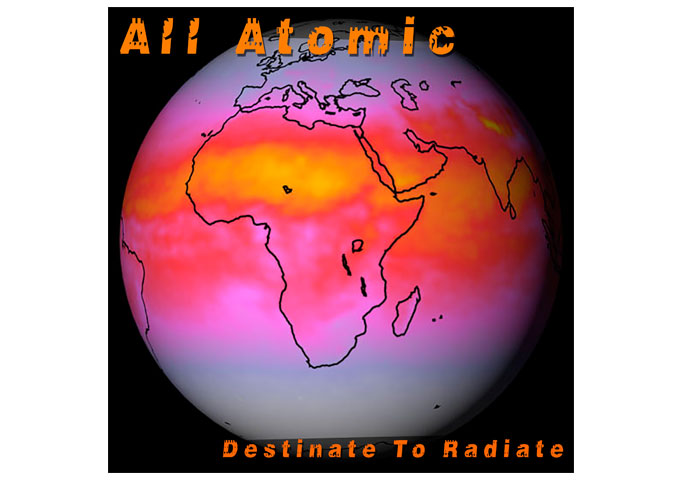 """All Atomic: """"Destinate To Radiate"""" harnesses its wild dynamics gloriously"""