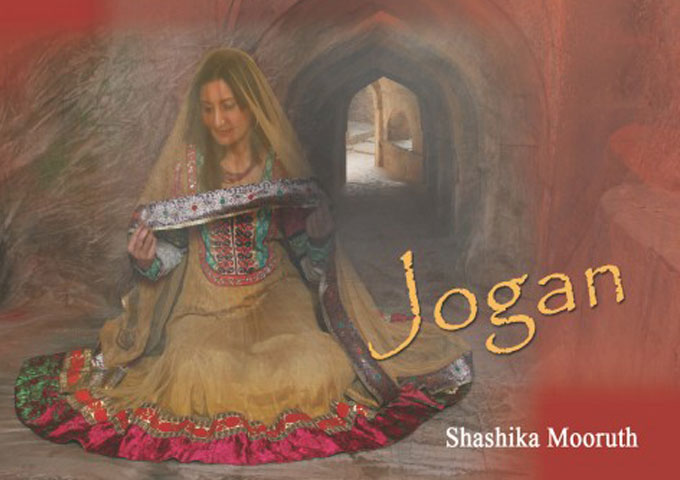 "Shashika Mooruth: ""Jogan""- Indian traditional influence on her music style"