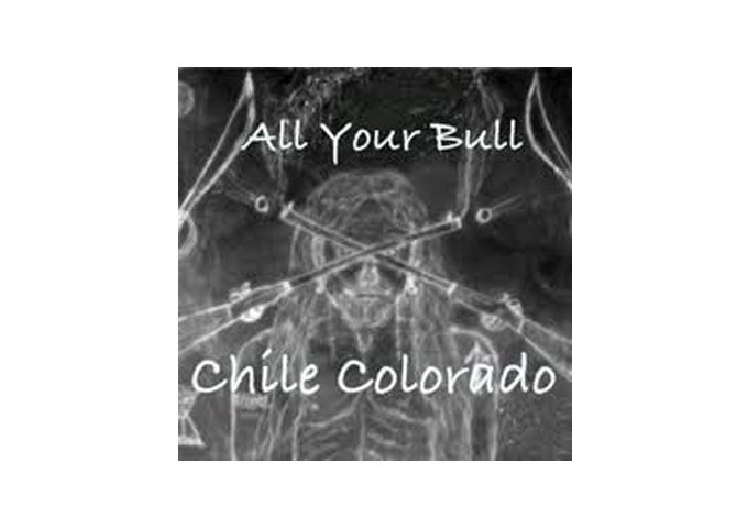 """""""All Your Bull"""" – A Politically motivated song from The Chile Colorado band"""