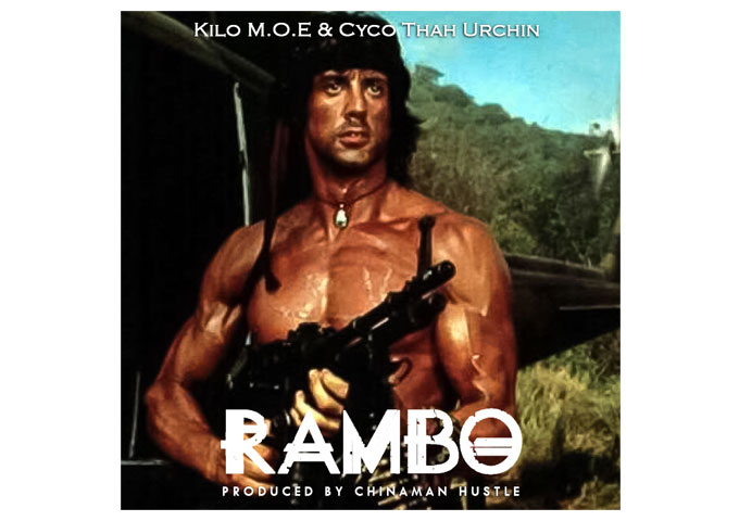 "Kilo M.O.E – ""Rambo"" features Cyco Thah Urchin and is produced by Chinaman Hustle"